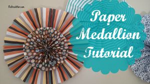 Paper medallions
