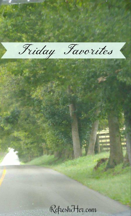 Friday Favorites = Family & God'sFaithfulness